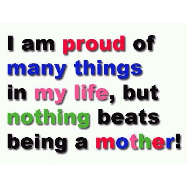 Quotes Of A Proud Mother Meme Image 08