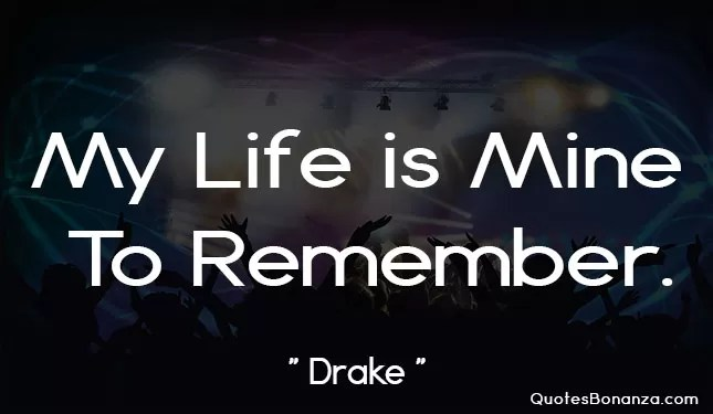 my life mine to remember