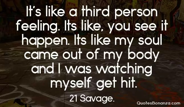 picture quote of 21 savage