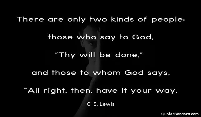 two kind of people quote by C. S. Lewis