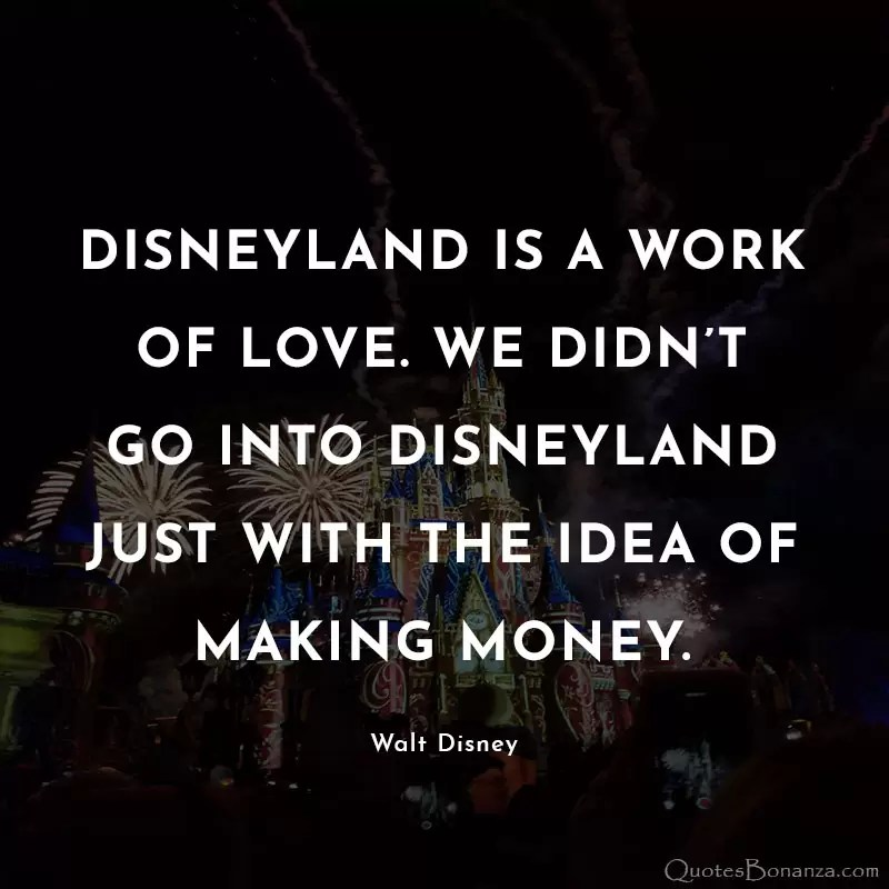 walt-disney-quotes-about-disneyland
