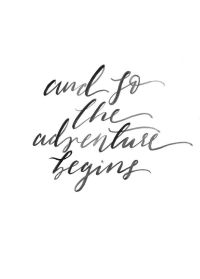 Wedding Quotes : Adventure Print - Inspirational Quote ...