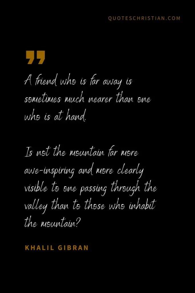 Khalil Gibran Quotes On Friendship : khalil, gibran, quotes, friendship, Khalil, Gibran, Quotes