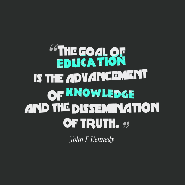John . Kennedy Quote Education