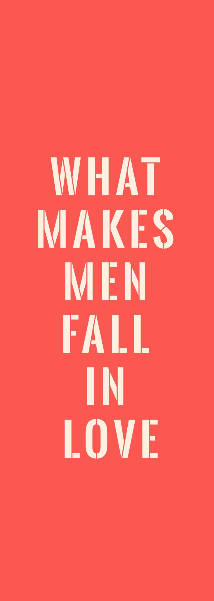 Love Quotes For Him & For Her :What makes men fall in love ...