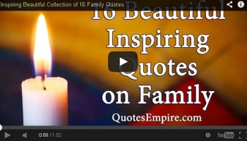 16 Beautiful Inspiring Quotes on Family