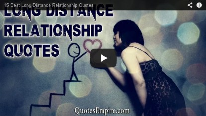 15 Most Beautiful Quotes Collection on Long Distance relationships Love