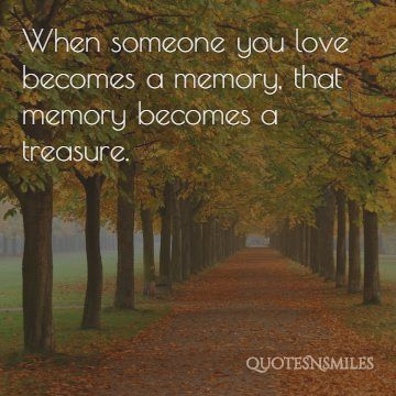 5.memory becomes a treasure memories picture quote