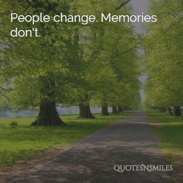 8.people change memories picture quote