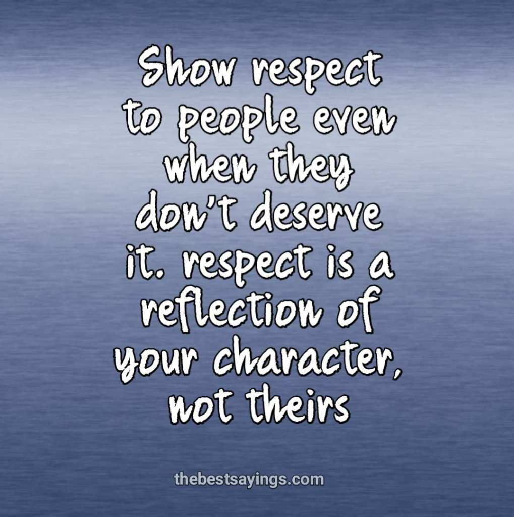 Show respect to people