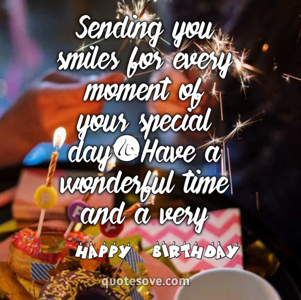 Sending you smiles for every moment of your special day
