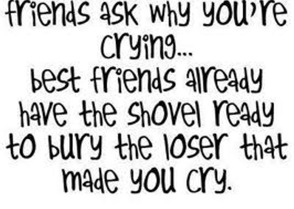 Friends Ask Why You're Crying ~ Best Friend Quote