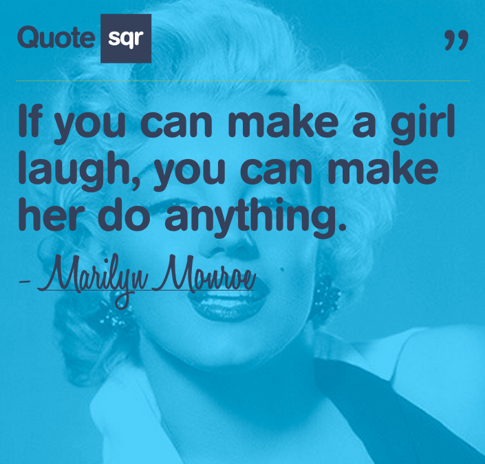 Quotes Make You Smile And Laugh