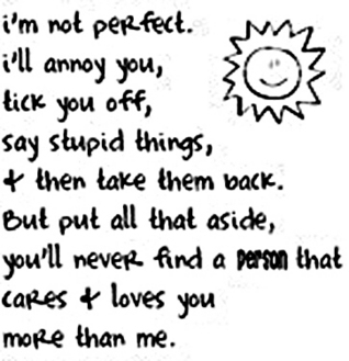 I'm Not Perfect. I'll Annoy You, Tick You Off, Say Stupid