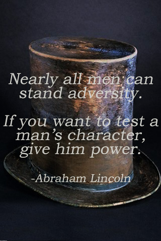 Give A Man Power Quote : power, quote, Nearly, Stand, Adversity., Man's, Character,, Power., Abraham, Lincoln, Quotespictures.com