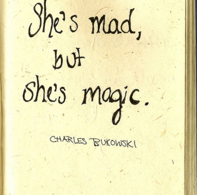 She's Mad But She's Magic Quotespictures Com