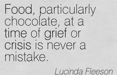 Food, Particularly Chocolate, At A Time Of Grief Or Crisis