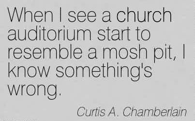 Nice Church Quote By Curtis A. Chamberlain~But why is the