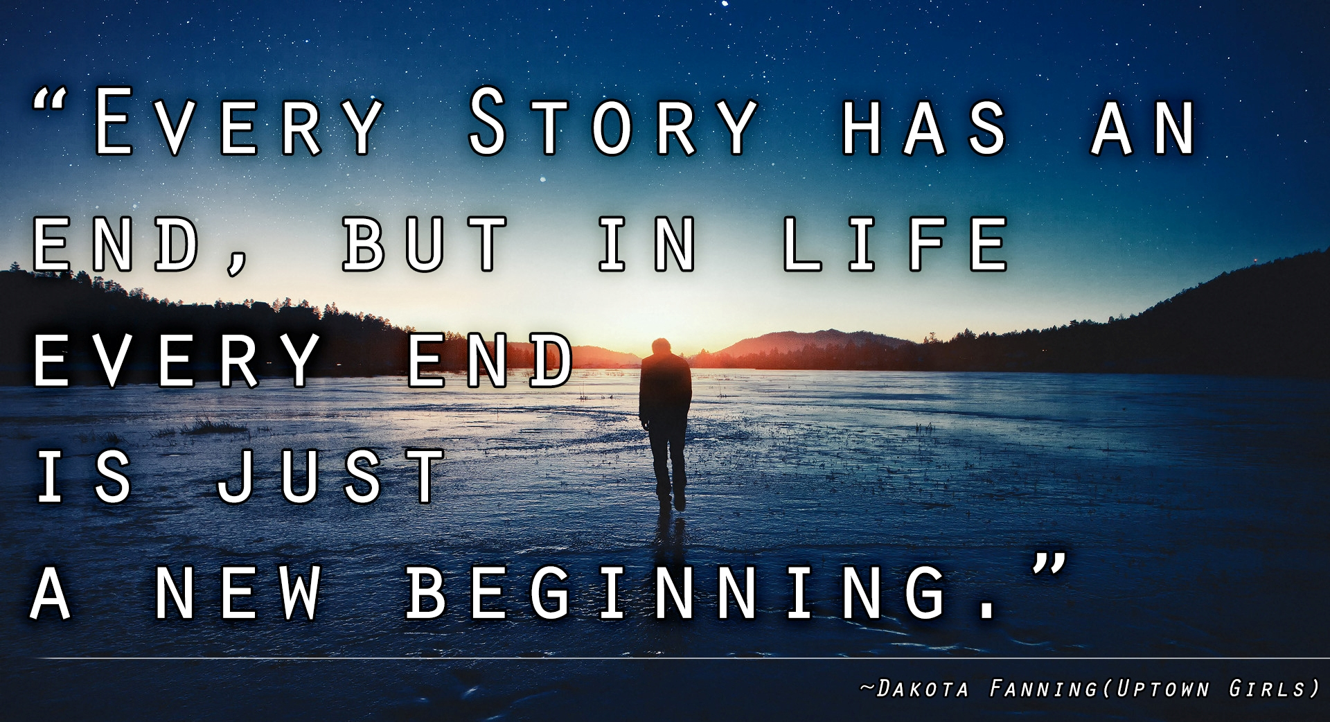 Every Has Ending New Beginning Quote