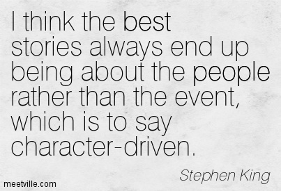 "Image result for ""I think the best stories always end up being about the people rather than the event, which is to say character-driven."""