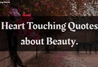 Quotes about Beauty Words of Wisdom Heart Touching