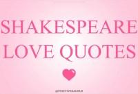 William Shakespeare Love Quotes PositiveSaurus