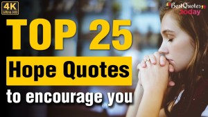 Best  Hope Quotes that will help you to be