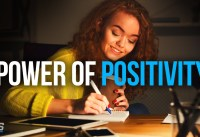 THE POWER OF POSITIVITY Best Motivational Video For Positive