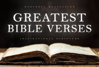 THE GREATEST BIBLE VERSES Inspirational