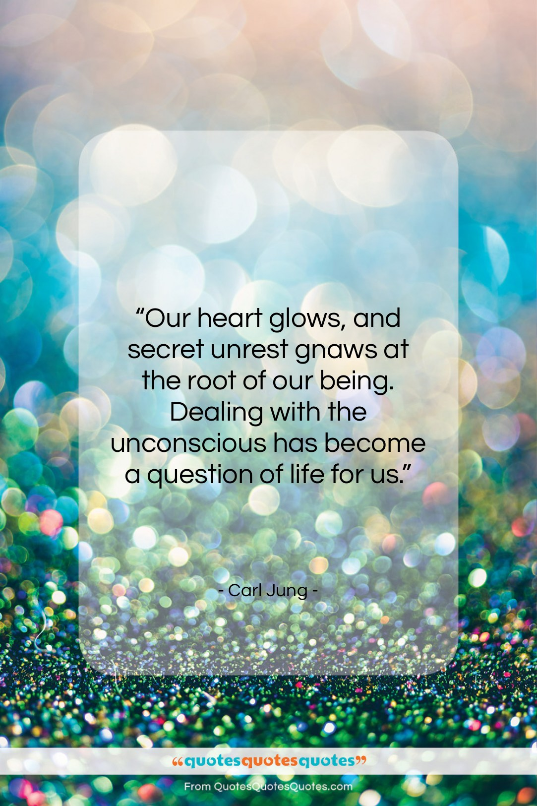 Get the whole Carl Jung quote: \