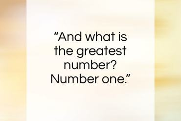 "David Hume quote: ""And what is the greatest number? Number one.""- at QuotesQuotesQuotes.com"