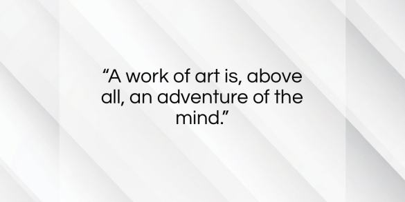"""Eugene Ionesco quote: """"A work of art is, above all, an adventure of the mind.""""- at QuotesQuotesQuotes.com"""