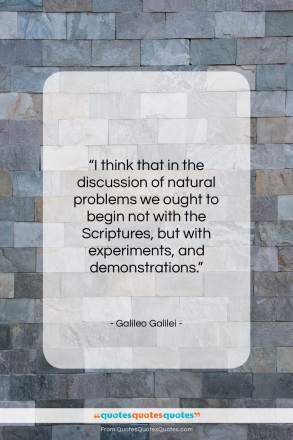 """Galileo Galilei quote: """"I think that in the discussion of…""""- at QuotesQuotesQuotes.com"""