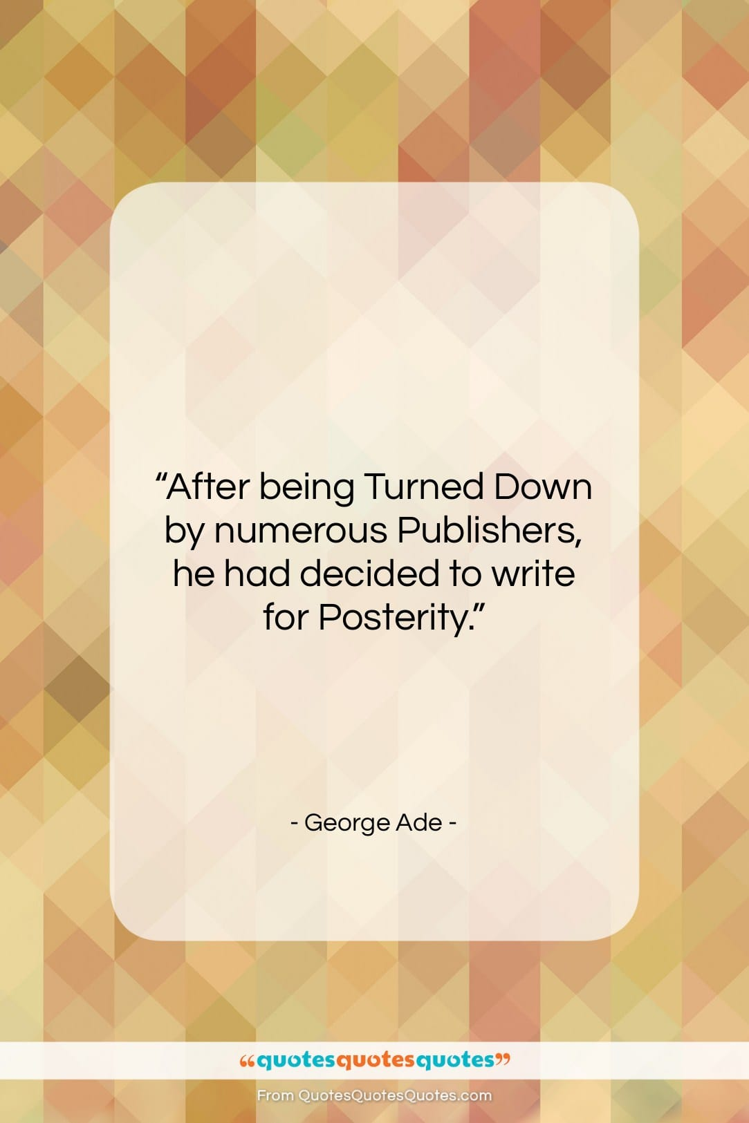 Get the whole George Ade quote: \