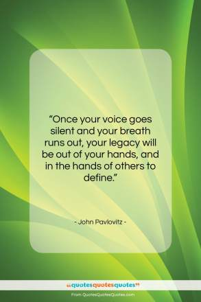 """John Pavlovitz quote: """"Once your voice goes silent and your…""""- at QuotesQuotesQuotes.com"""