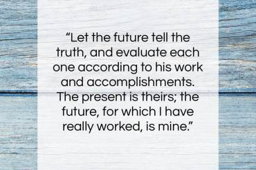 "Nikola Tesla quote: ""Let the future tell the truth, and…""- at QuotesQuotesQuotes.com"
