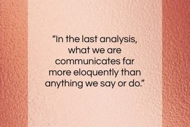 """Stephen Covey quote: """"In the last analysis, what we are…""""- at QuotesQuotesQuotes.com"""
