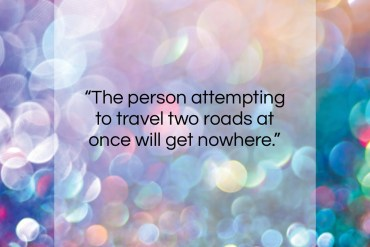 "Xun Zi quote: ""The person attempting to travel two roads…""- at QuotesQuotesQuotes.com"
