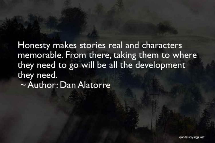 Dan Alatorre Quotes 2167594