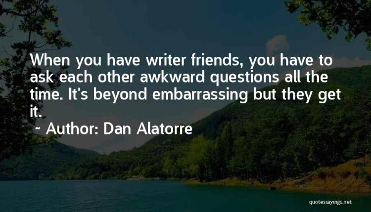 Dan Alatorre Quotes 990990