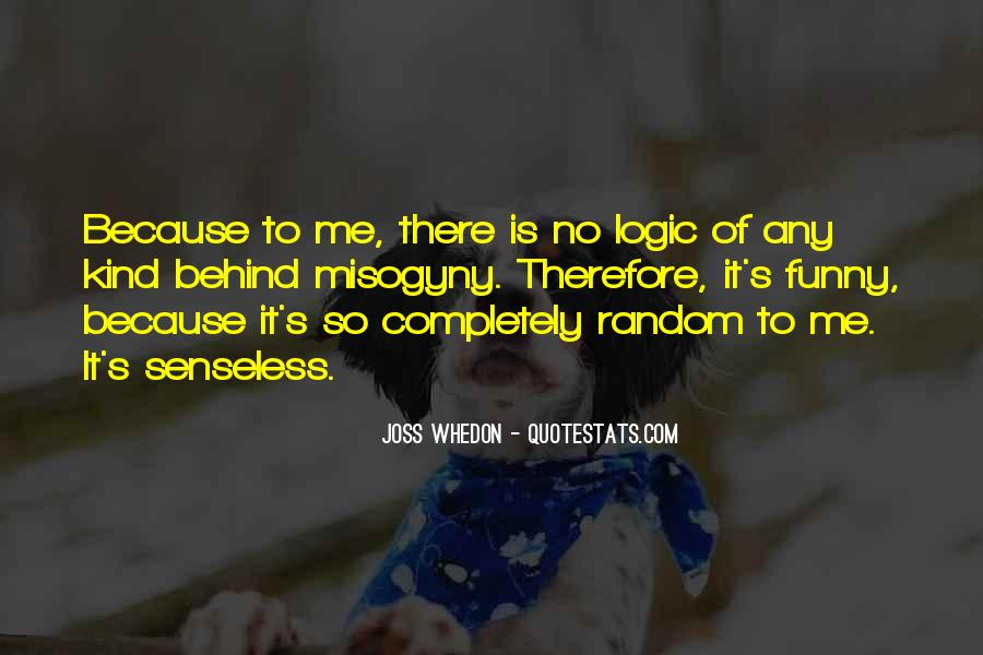 Top 16 Completely Random Funny Quotes Famous Quotes Sayings About Completely Random Funny