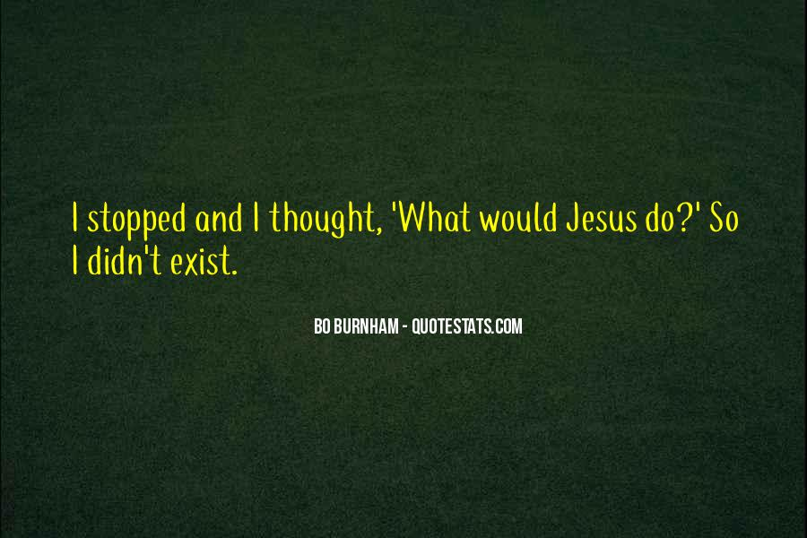 Top 34 What Would Jesus Do Funny Quotes Famous Quotes Sayings About What Would Jesus Do Funny
