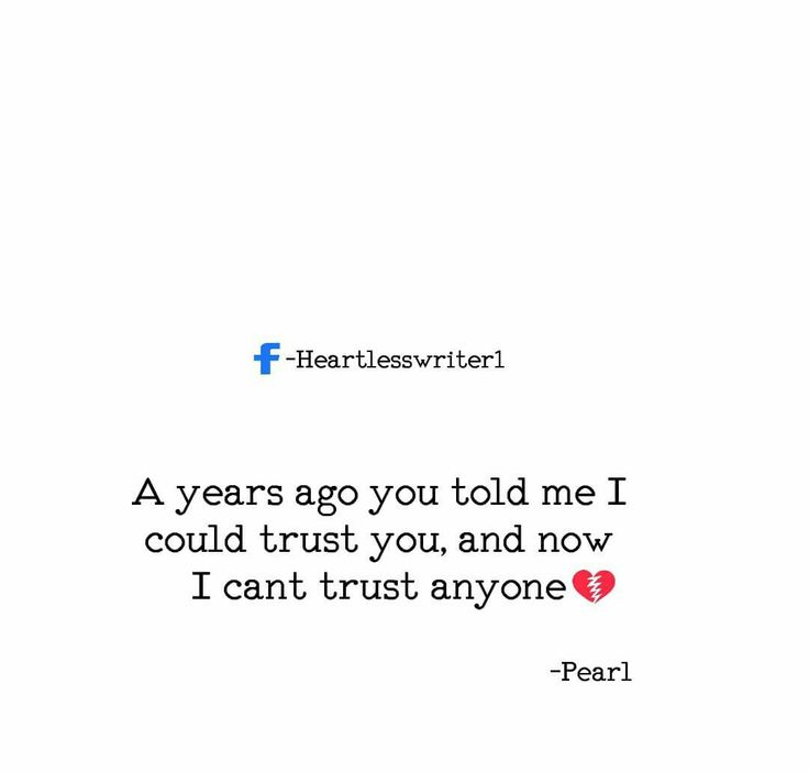 Sad Love Quotes Now I Don T Trust Anyone Quotes Time Extensive Collection Of Famous Quotes By Authors Celebrities Newsmakers More