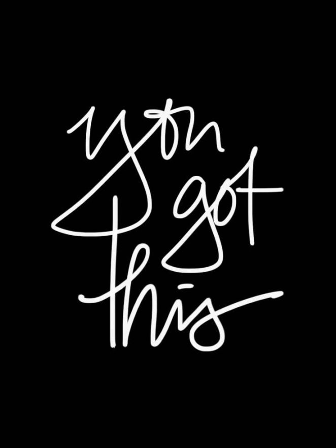 In Case You Need A Little Pick Me Up Today You Got This We Often Quotesviral Net Your Number One Source For Daily Quotes