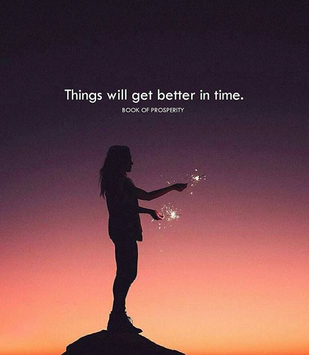 Inspirational Positive Quotes :Things will get better in ...
