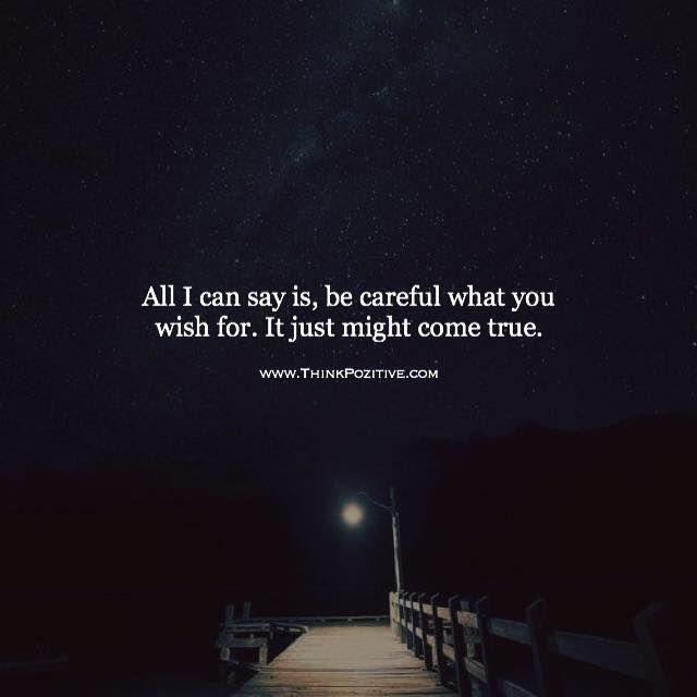 Inspirational Positive Quotes :All I can say is be careful ...