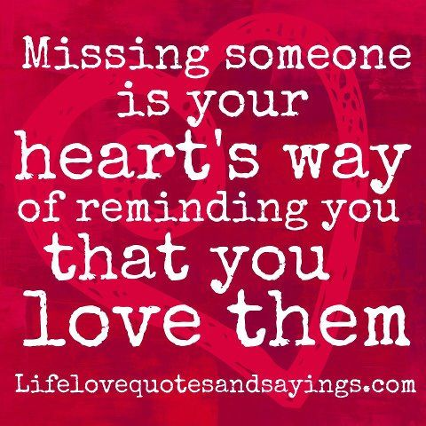 Sayings about missing someone you love