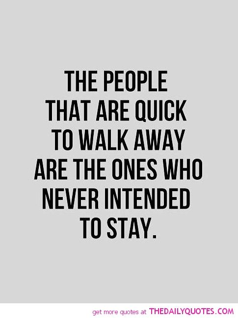 Breaking Up And Moving On Quotes :walk-away-never-intended ...