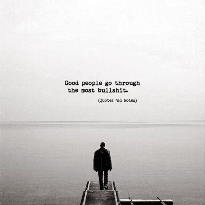 Inspirational Positive Quotes :Good people go through the ...