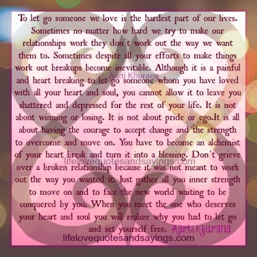 50 Love Quotes Sayings Straight From The Heart March 31: Breaking Up And Moving On Quotes :To Let Go Is To Set